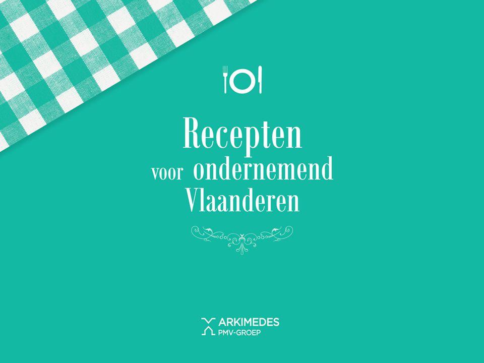 Recepten voor ondernemend Vlaanderen Waarom ARKimedes.