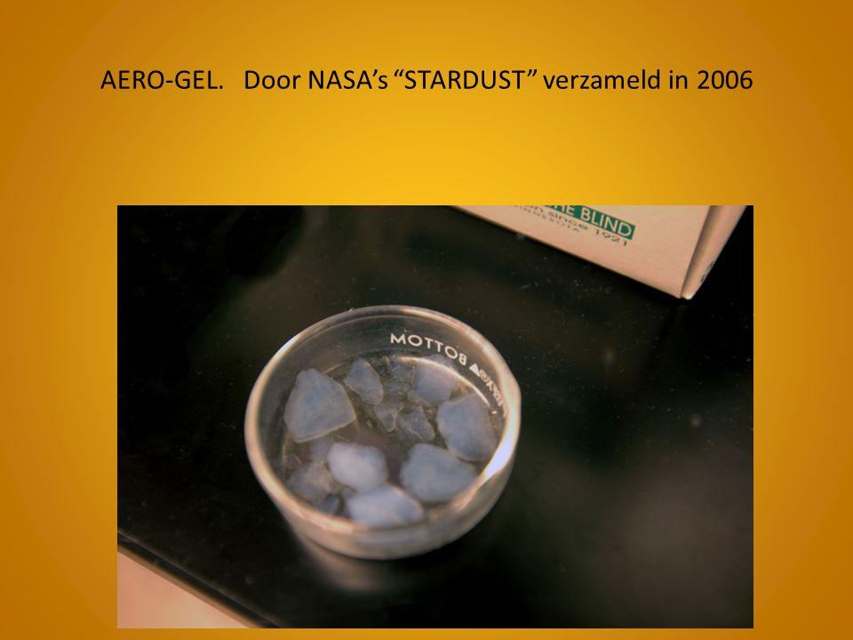 """AERO-GEL. Door NASA's """"STARDUST"""" verzameld in 2006"""