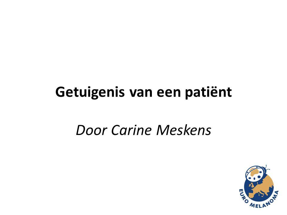 Getuigenis van een patiënt Door Carine Meskens