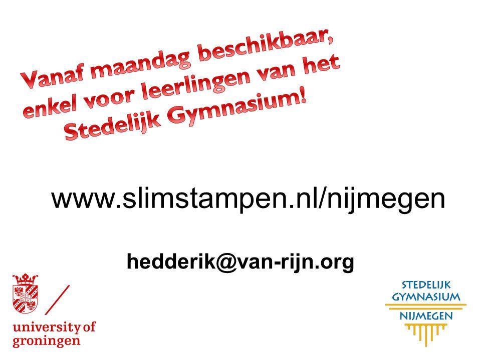 hedderik@van-rijn.org www.slimstampen.nl/nijmegen