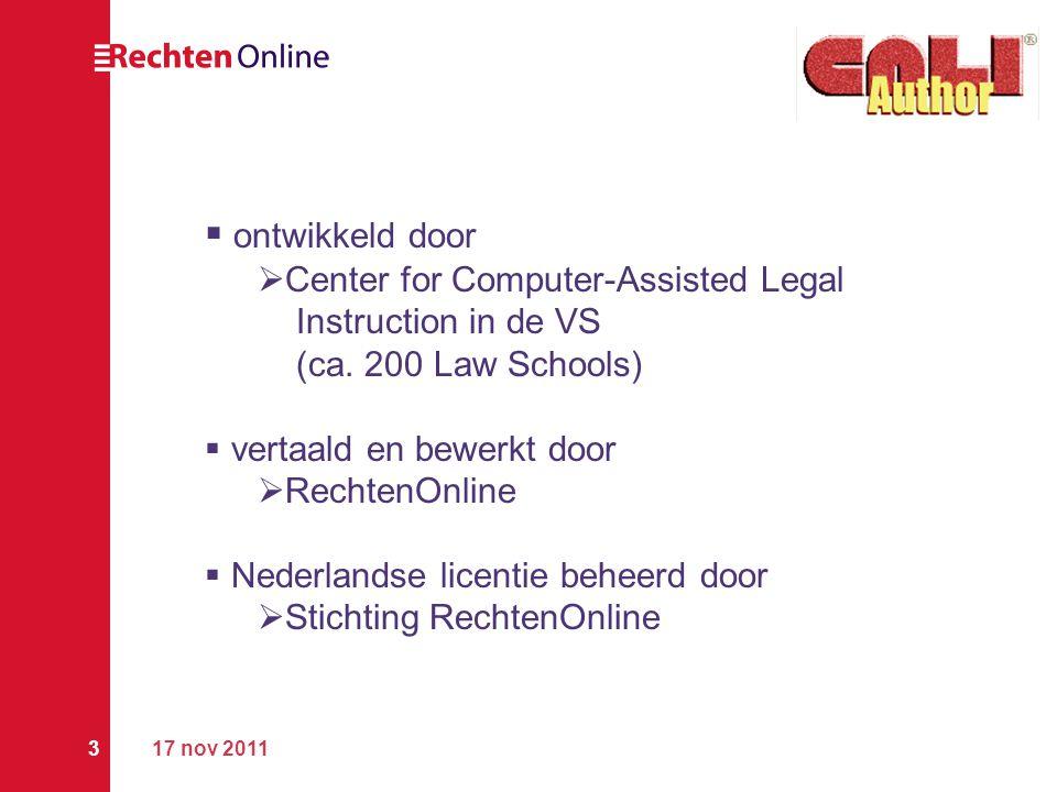 17 nov 20113  ontwikkeld door  Center for Computer-Assisted Legal Instruction in de VS (ca. 200 Law Schools)  vertaald en bewerkt door  RechtenOnl