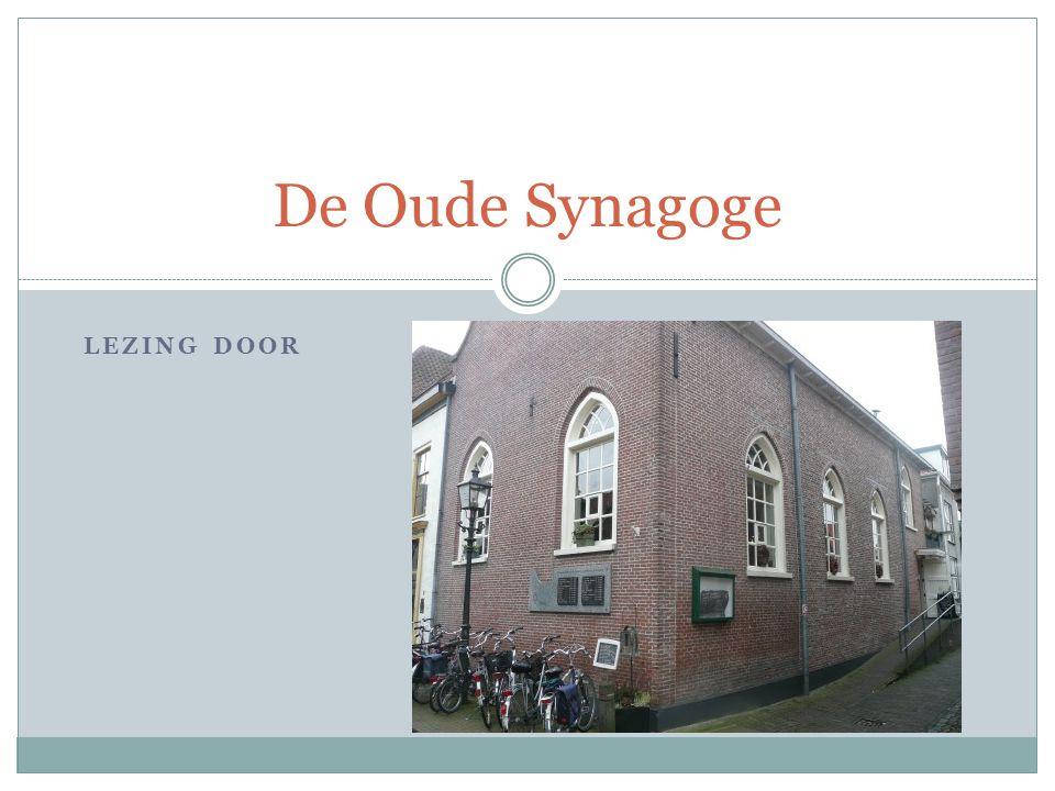 LEZING DOOR De Oude Synagoge