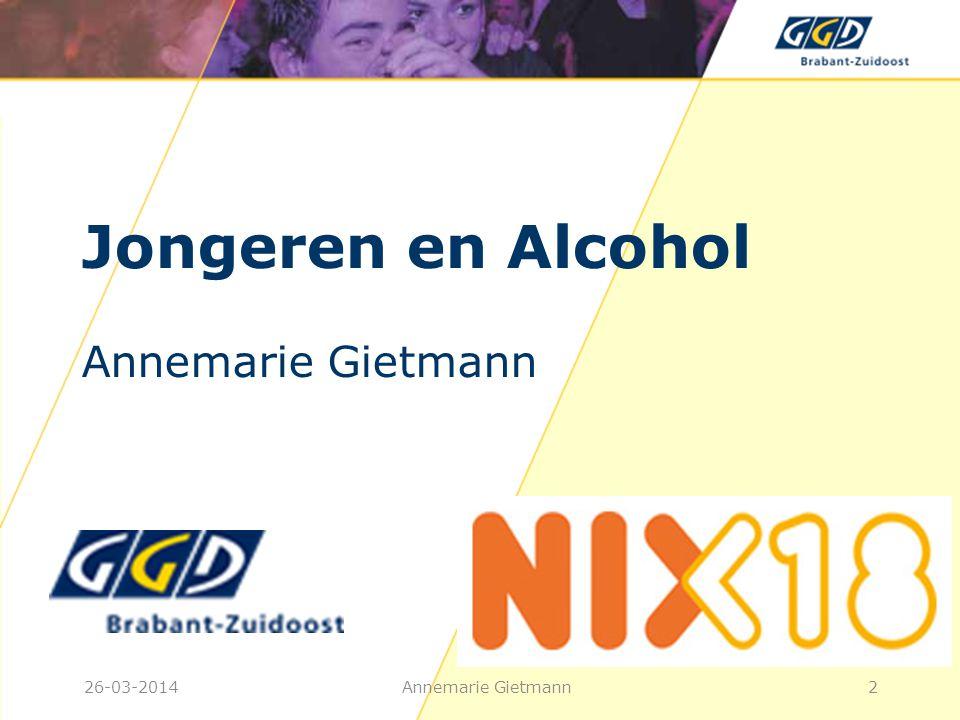 26-03-2014Annemarie Gietmann13 Risicovol gedrag • Agressie in het uitgaansleven: 86% door alcoholgebruik en 14% door combinatie alcohol en drugs • Meer onveilig vrijen • Verkeersdeelname