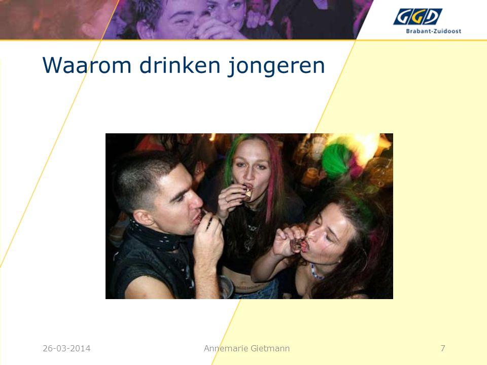 26-03-2014Annemarie Gietmann28 Afbreken • 1 a 1,5 uur per glas • 10 glazen: 15 uur • Regelmatig alcohol drinken: Het duurt langer voor je het effect merkt, maar even lang voor het uit je lichaam is
