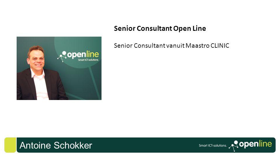Antoine Schokker Senior Consultant Open Line Senior Consultant vanuit Maastro CLINIC