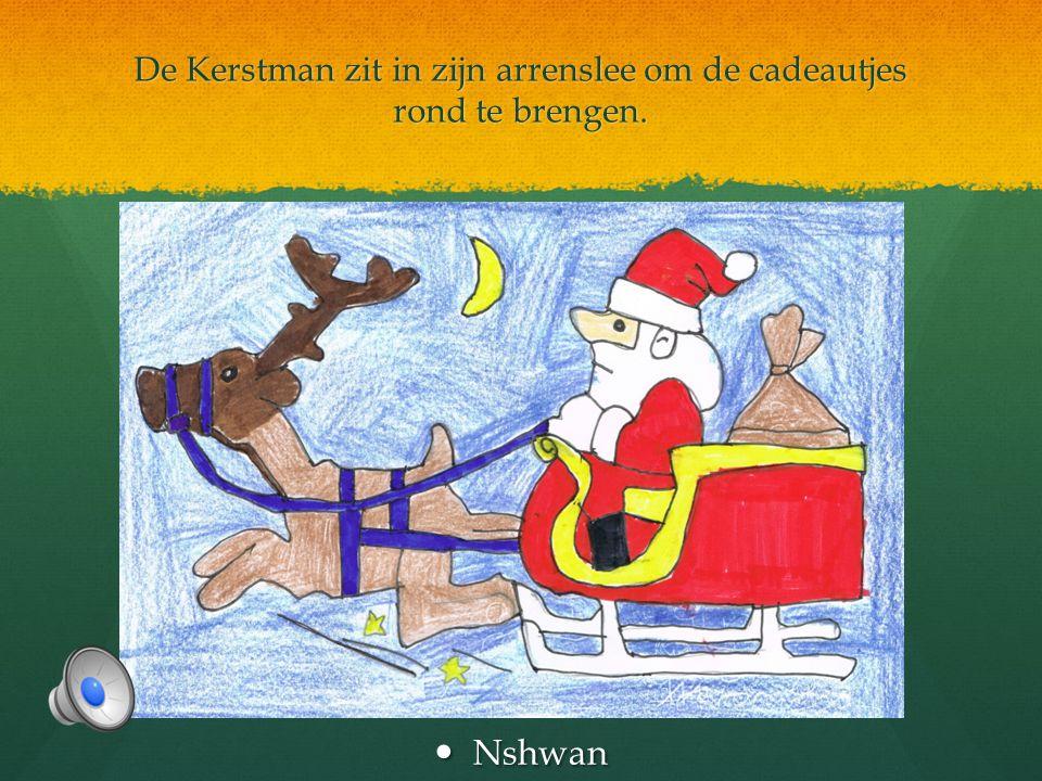 De Kerstman zit in zijn arrenslee om de cadeautjes rond te brengen.  Nshwan
