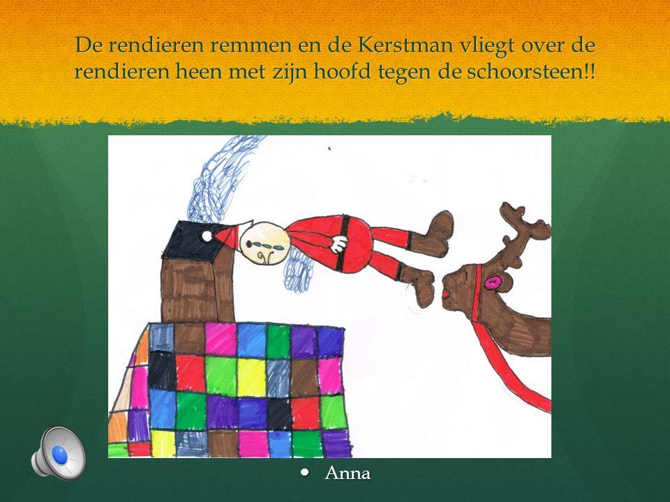 De rendieren hebben geen zin vandaag… de Kerstman roept: 'HO HO HO!'  Bram