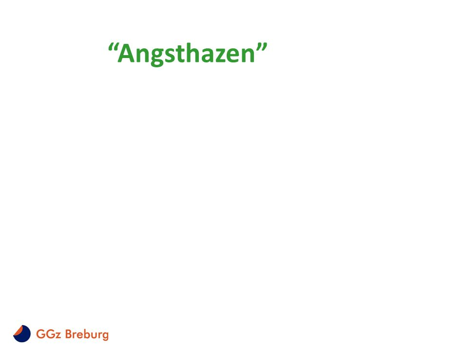 """""""Angsthazen"""""""