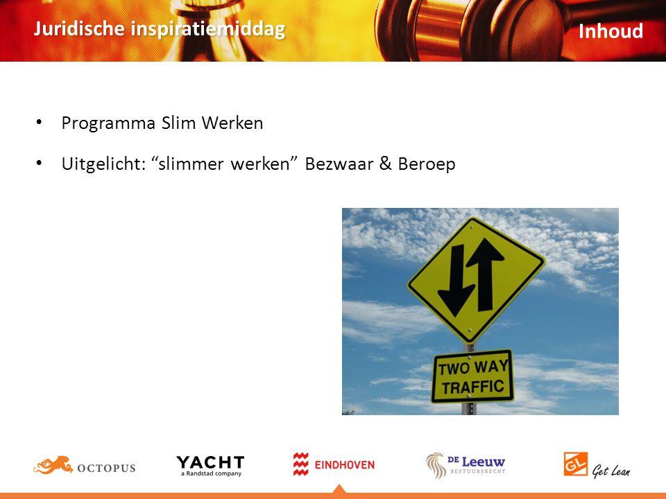 Juridische inspiratiemiddag Programma Slim Werken