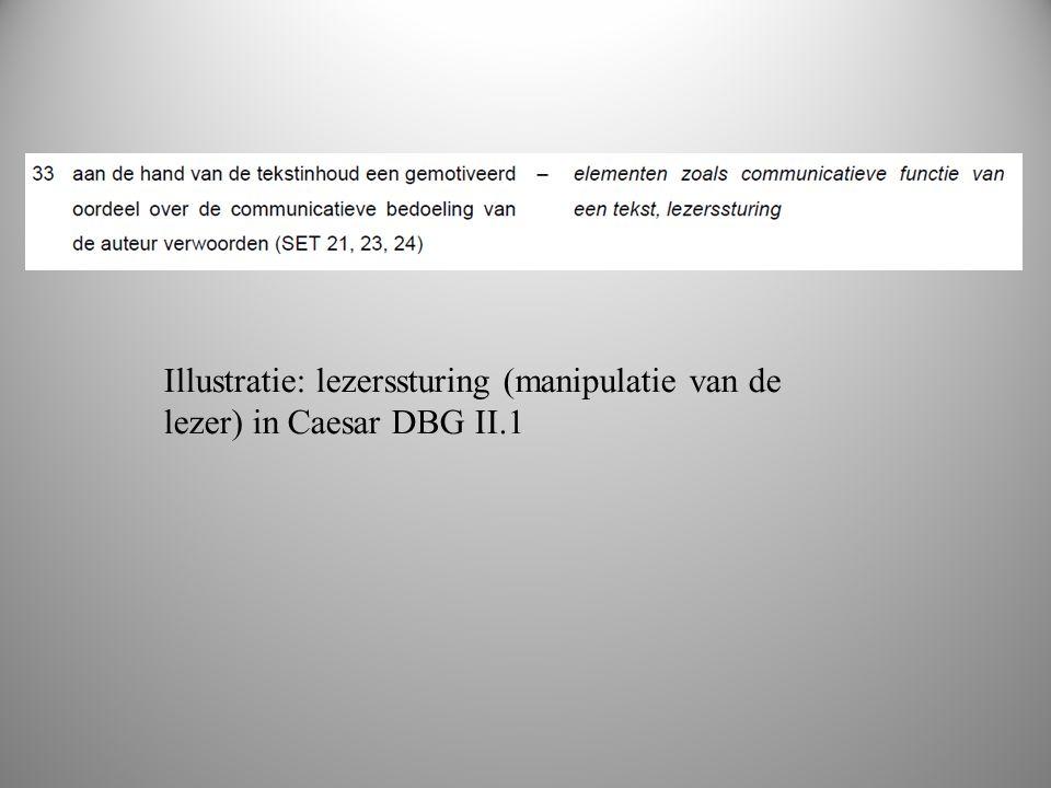 boek 2 Illustratie: lezerssturing (manipulatie van de lezer) in Caesar DBG II.1