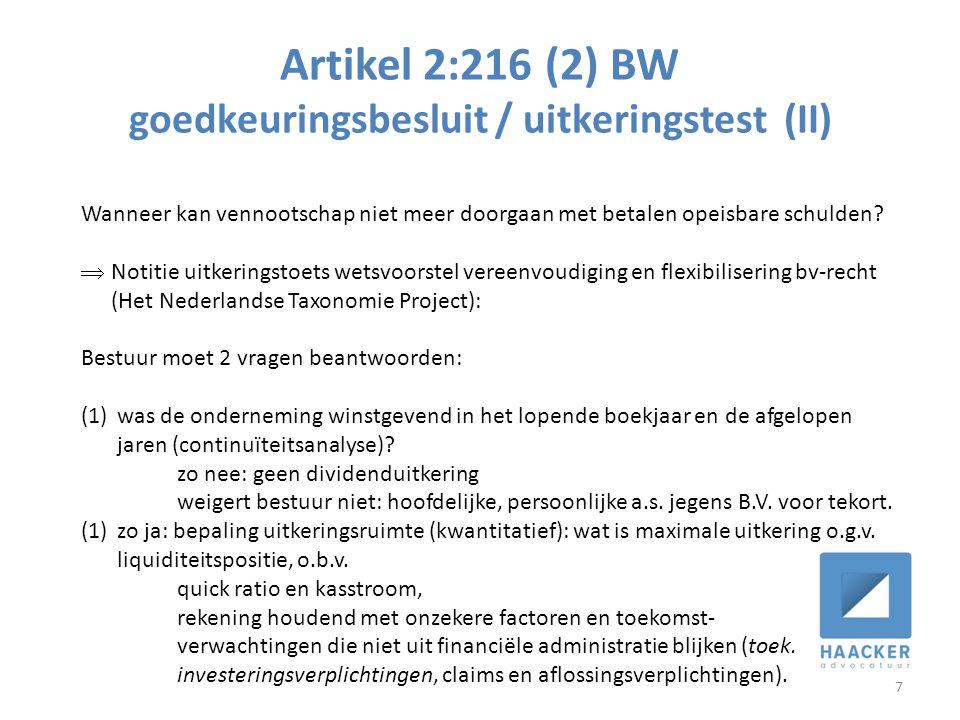 Artikel 2:216 (2) BW goedkeuringsbesluit / uitkeringstest (II) 7 Wanneer kan vennootschap niet meer doorgaan met betalen opeisbare schulden?  Notitie