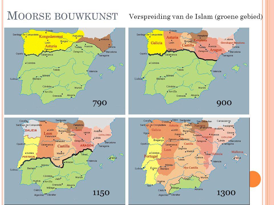 M OORSE BOUWKUNST Verspreiding van de Islam (groene gebied)
