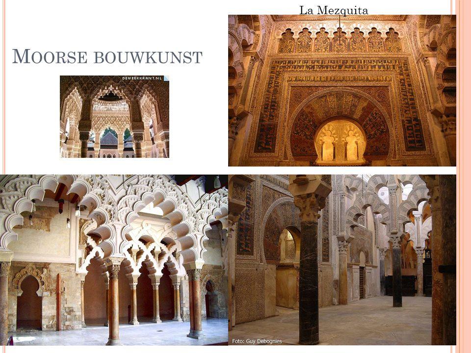 M OORSE BOUWKUNST La Mezquita