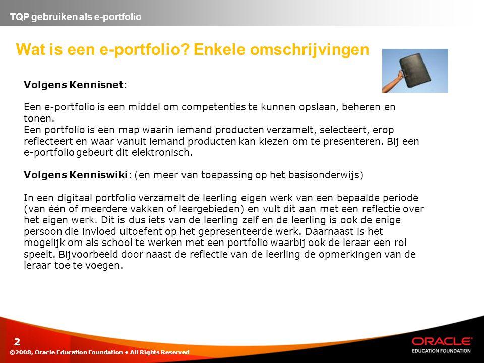 2 TQP gebruiken als e-portfolio Wat is een e-portfolio.