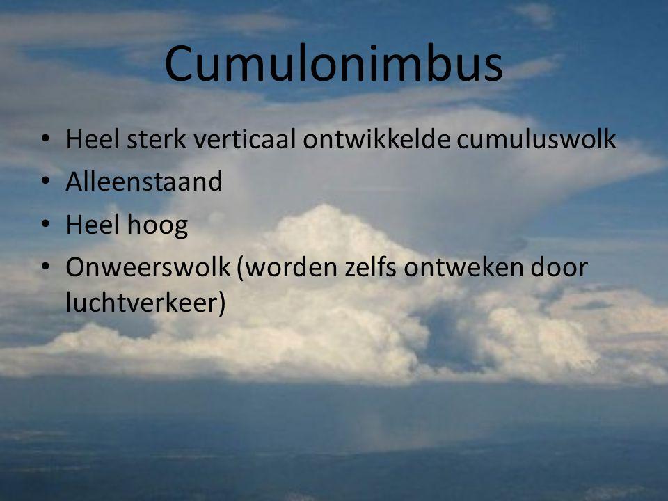 Cumulus • Stapelwolk = verticale wolk • « mooi weerwolk » • Kan in de zomer uitgroeien tot een bui