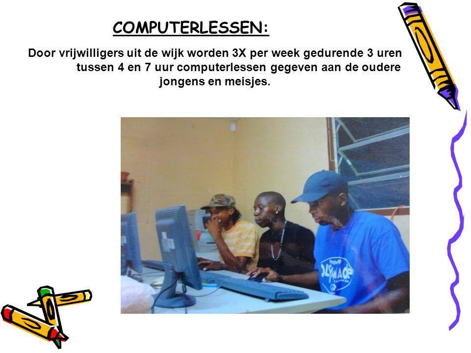 COMPUTERLESSEN: Door vrijwilligers uit de wijk worden 3X per week gedurende 3 uren tussen 4 en 7 uur computerlessen gegeven aan de oudere jongens en m