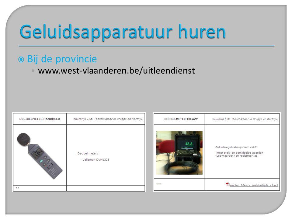  Bij de provincie • www.west-vlaanderen.be/uitleendienst