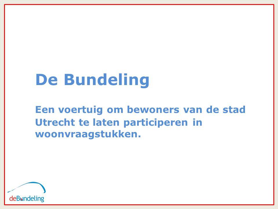 10 De Bundeling Een voertuig om bewoners van de stad Utrecht te laten participeren in woonvraagstukken.