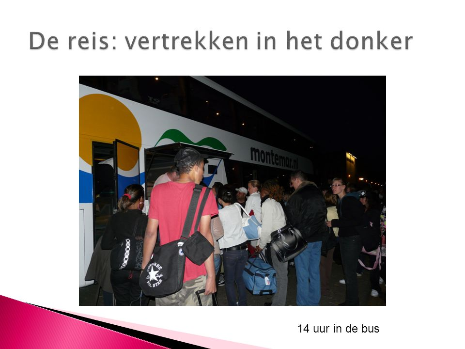 14 uur in de bus