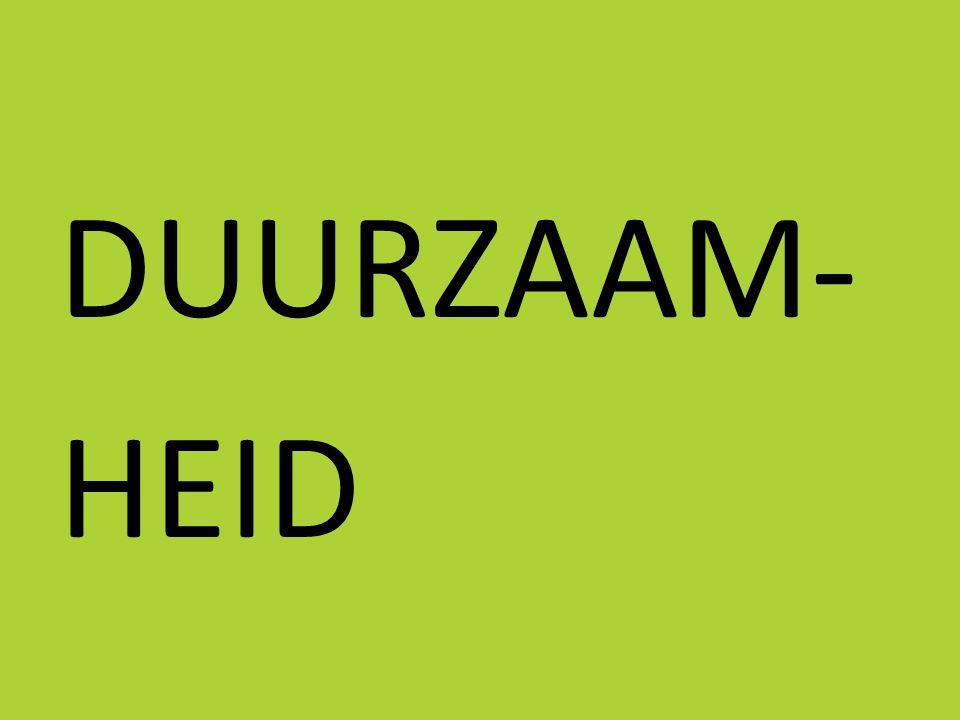 DUURZAAM- HEID