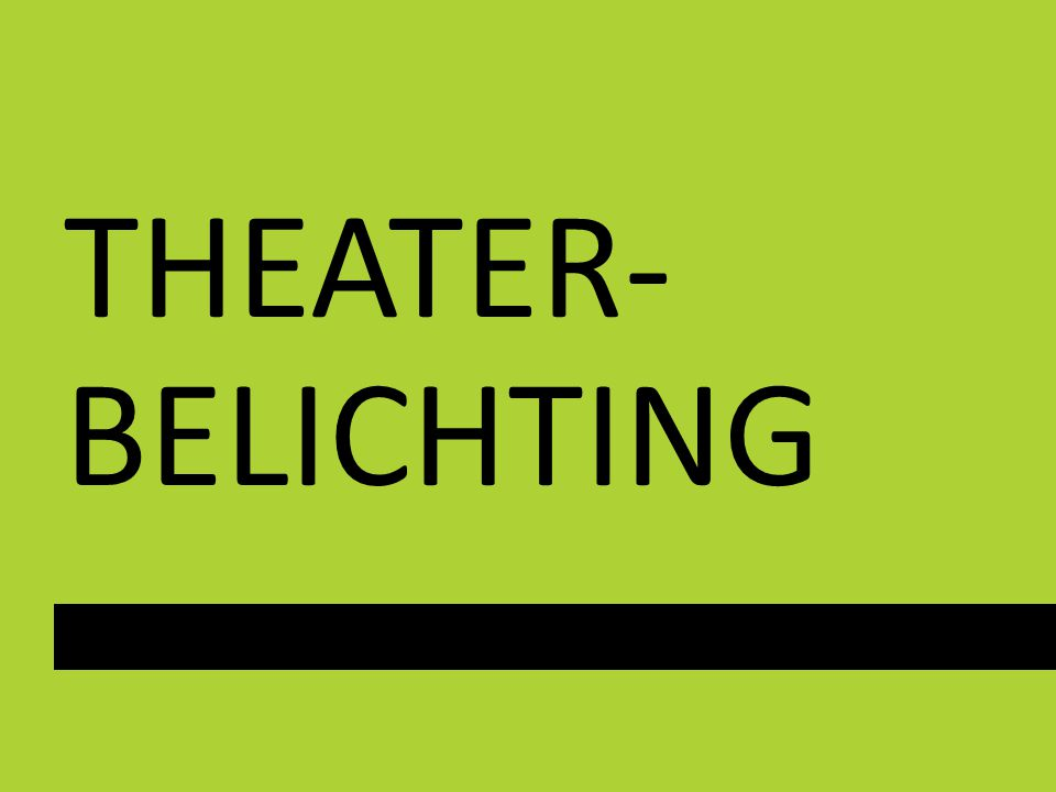 THEATER- BELICHTING