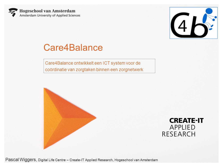 2 Periode: 1 Maart 2013 - 31 Augustus 2015Partners: 10 partners ( België, Frankrijk, Nederland, Zwitserland ) Care4Balance – AAL call 5 project