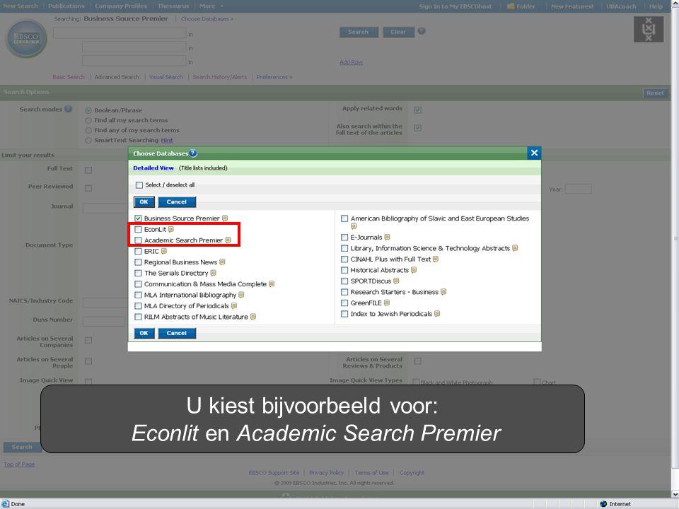 U kiest bijvoorbeeld voor: Econlit en Academic Search Premier