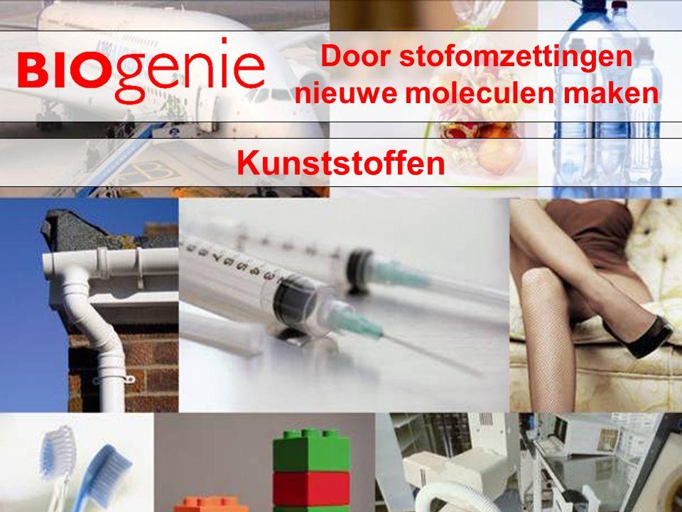 Door stofomzettingen nieuwe moleculen maken Kunststoffen