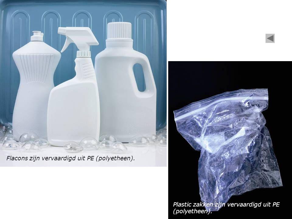 Flacons zijn vervaardigd uit PE (polyetheen). Plastic zakken zijn vervaardigd uit PE (polyetheen).