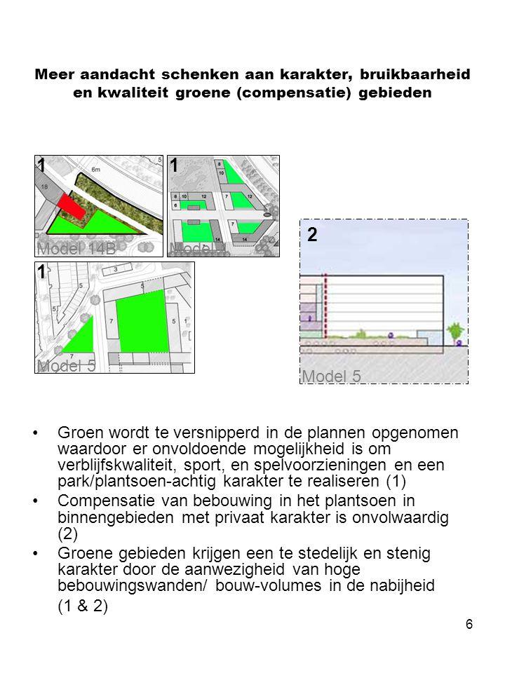 6 Meer aandacht schenken aan karakter, bruikbaarheid en kwaliteit groene (compensatie) gebieden •Groen wordt te versnipperd in de plannen opgenomen wa