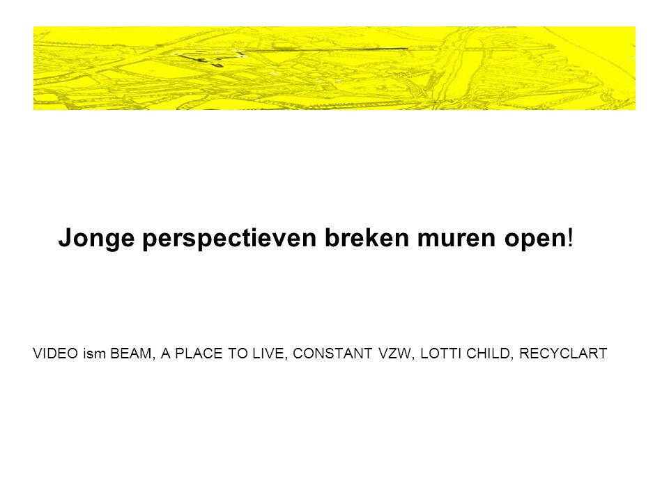 Jonge perspectieven breken muren open.