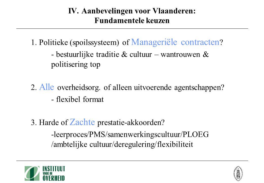 IV. Aanbevelingen voor Vlaanderen: Fundamentele keuzen 1.
