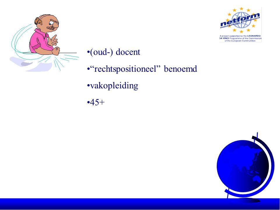 •(oud-) docent • rechtspositioneel benoemd •vakopleiding •45+