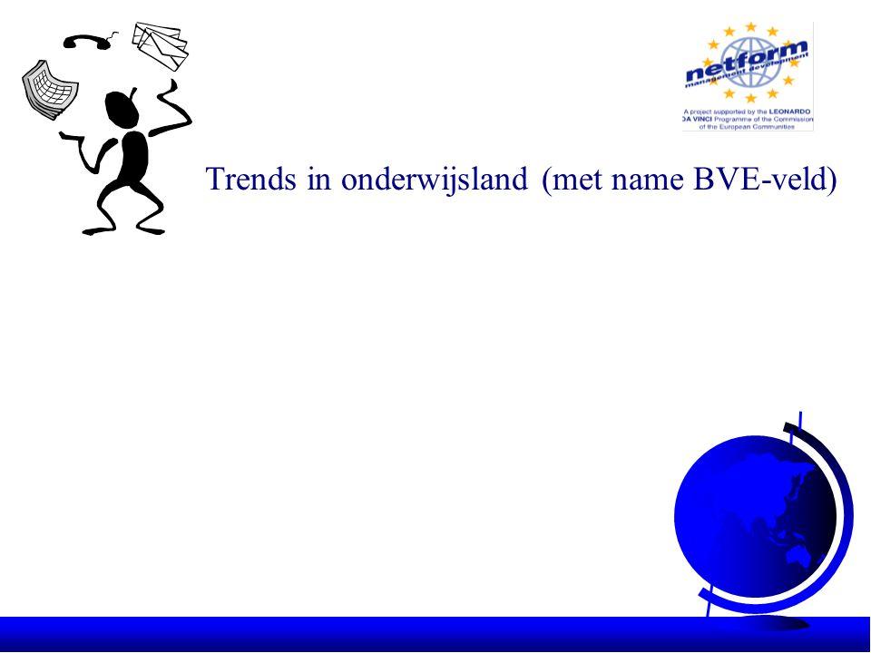 Trends in onderwijsland (met name BVE-veld)