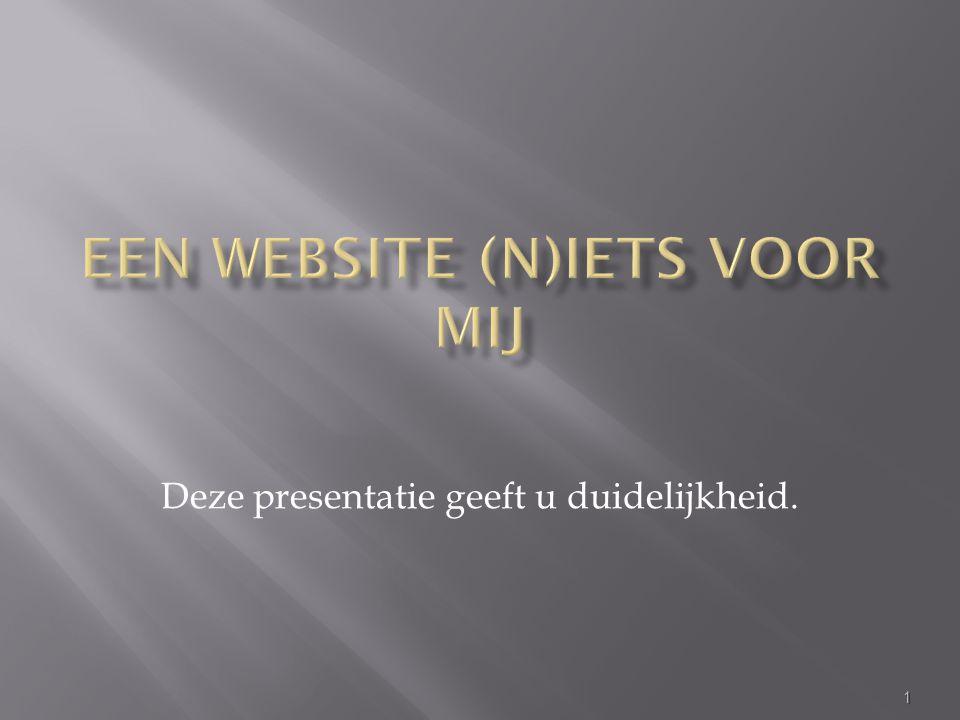 Waarom een website.Door wie laten maken. Welke websitevorm.