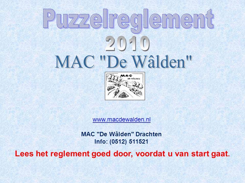 Het bestuur van MAC De Wâlden heet u hartelijk welkom bij deze uitleg van haar Puzzelreglement.