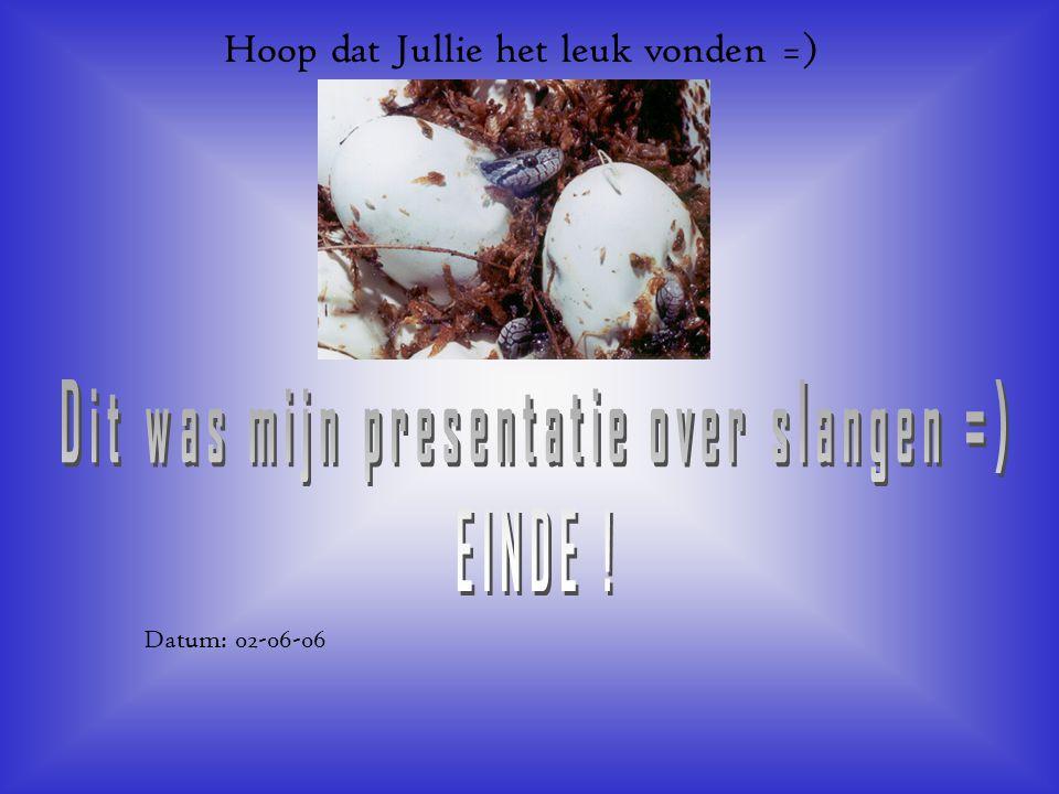Hoop dat Jullie het leuk vonden =) Datum: 02-06-06 Welke informatie heb je gebruikt : -Boeken -Internetsites -Clubblaadje -Eigen ervaring -Informatie