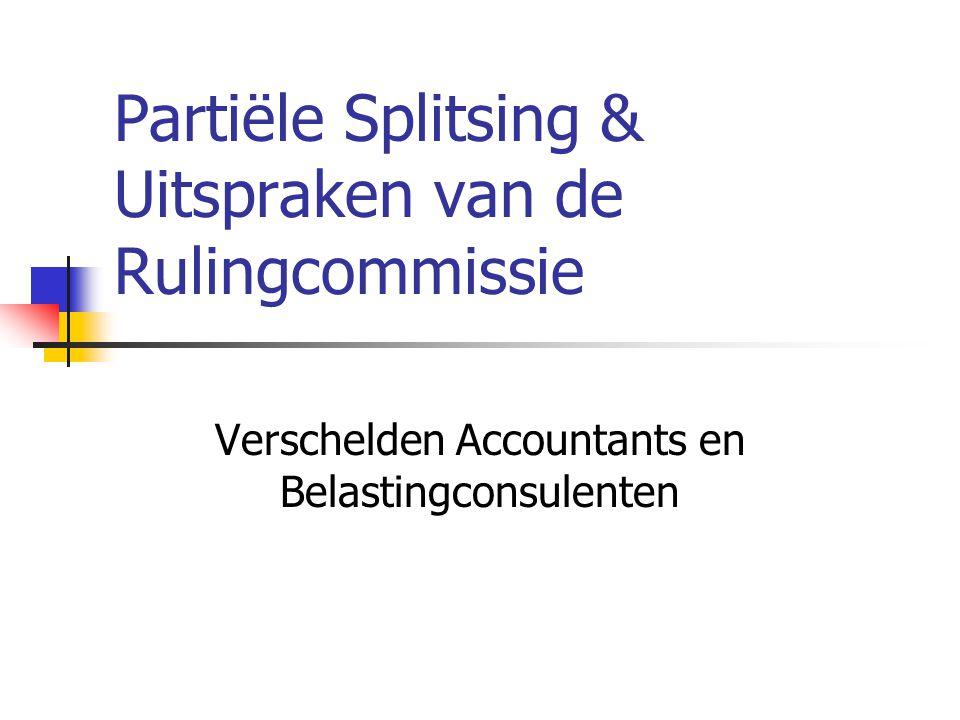 Partiële Splitsing & Uitspraken van de Rulingcommissie Verschelden Accountants en Belastingconsulenten