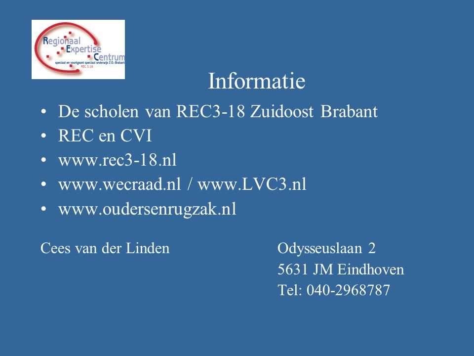 •De scholen van REC3-18 Zuidoost Brabant •REC en CVI •www.rec3-18.nl •www.wecraad.nl / www.LVC3.nl •www.oudersenrugzak.nl Cees van der Linden Odysseus