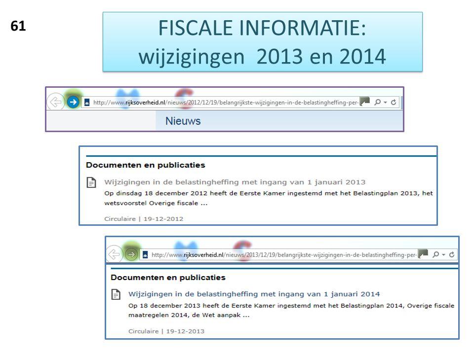 FISCALE INFORMATIE: wijzigingen 2013 en 2014 61