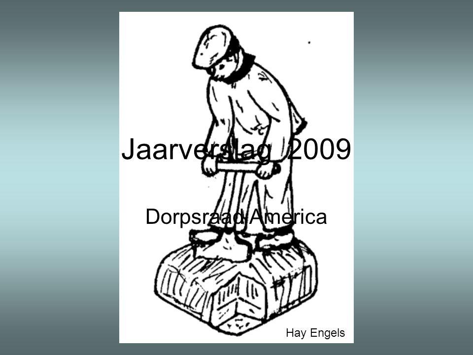 Jaarverslag 2009 Dorpsraad America Hay Engels