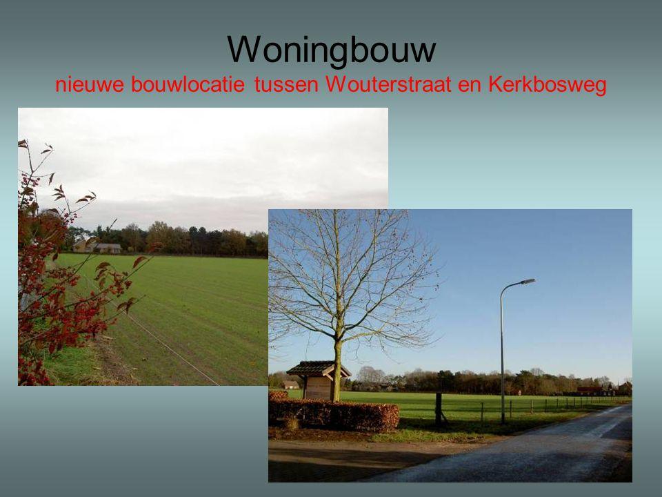 Woningbouw nieuwe bouwlocatie tussen Wouterstraat en Kerkbosweg