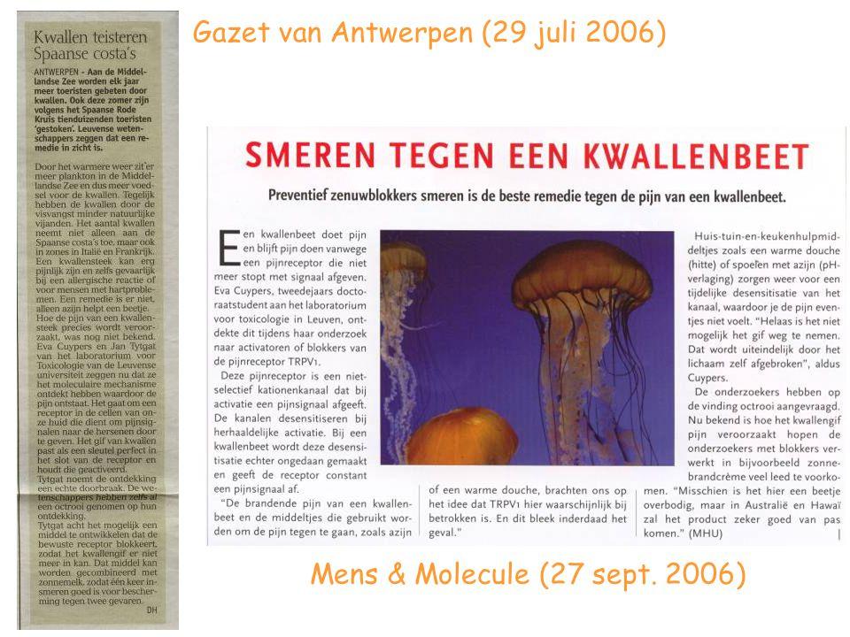 Gazet van Antwerpen (29 juli 2006) Mens & Molecule (27 sept. 2006)