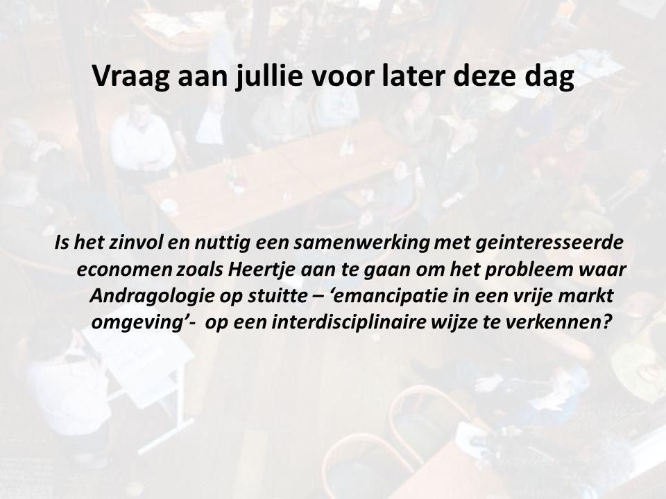Vraag aan jullie voor later deze dag Is het zinvol en nuttig een samenwerking met geinteresseerde economen zoals Heertje aan te gaan om het probleem w