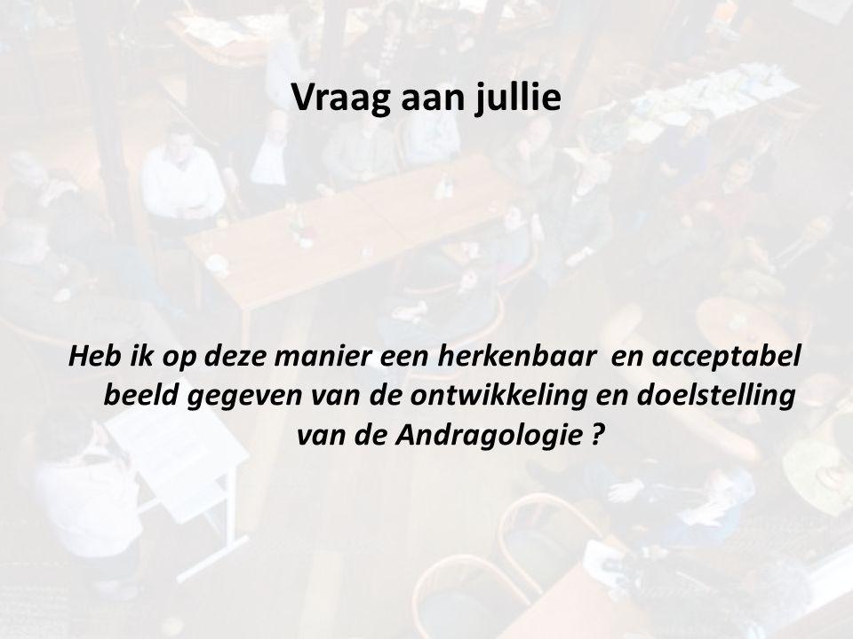 Vraag aan jullie voor later deze dag Is het zinvol en nuttig een samenwerking met geinteresseerde economen zoals Heertje aan te gaan om het probleem waar Andragologie op stuitte – 'emancipatie in een vrije markt omgeving'- op een interdisciplinaire wijze te verkennen?