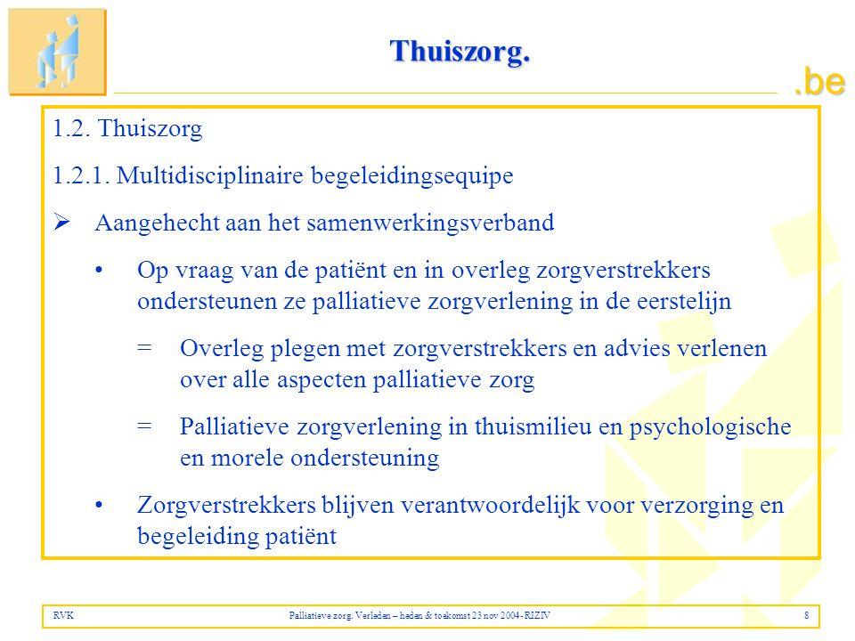 .be Thuiszorg.1.2. Thuiszorg 1.2.1.