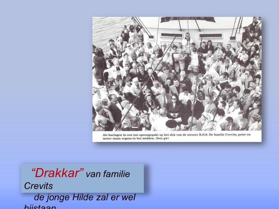 """Drakkar"" nieuwe bokkentreiler"