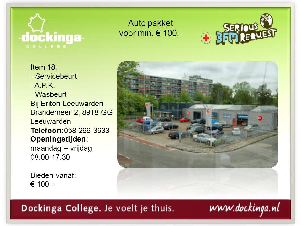 Auto pakket voor min. € 100,- Item 18; - Servicebeurt - A.P.K. - Wasbeurt Bij Eriton Leeuwarden Brandemeer 2, 8918 GG Leeuwarden Telefoon:058 266 3633