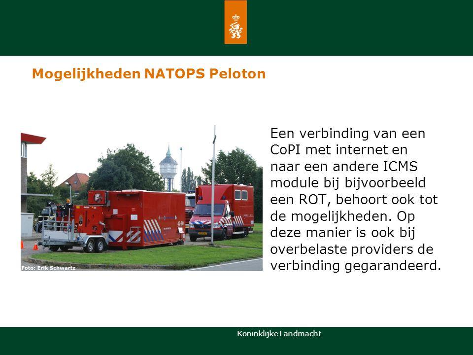 Koninklijke Landmacht Mogelijkheden NATOPS Peloton Een verbinding van een CoPI met internet en naar een andere ICMS module bij bijvoorbeeld een ROT, b