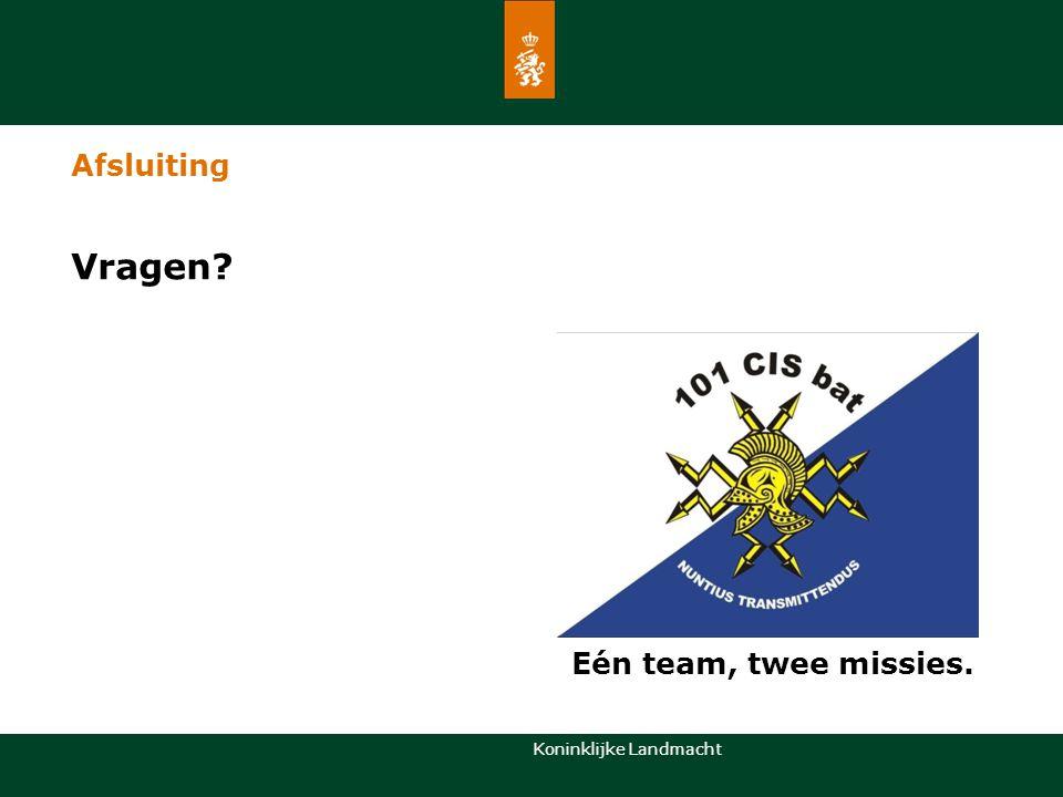 Koninklijke Landmacht Afsluiting Vragen? Eén team, twee missies.